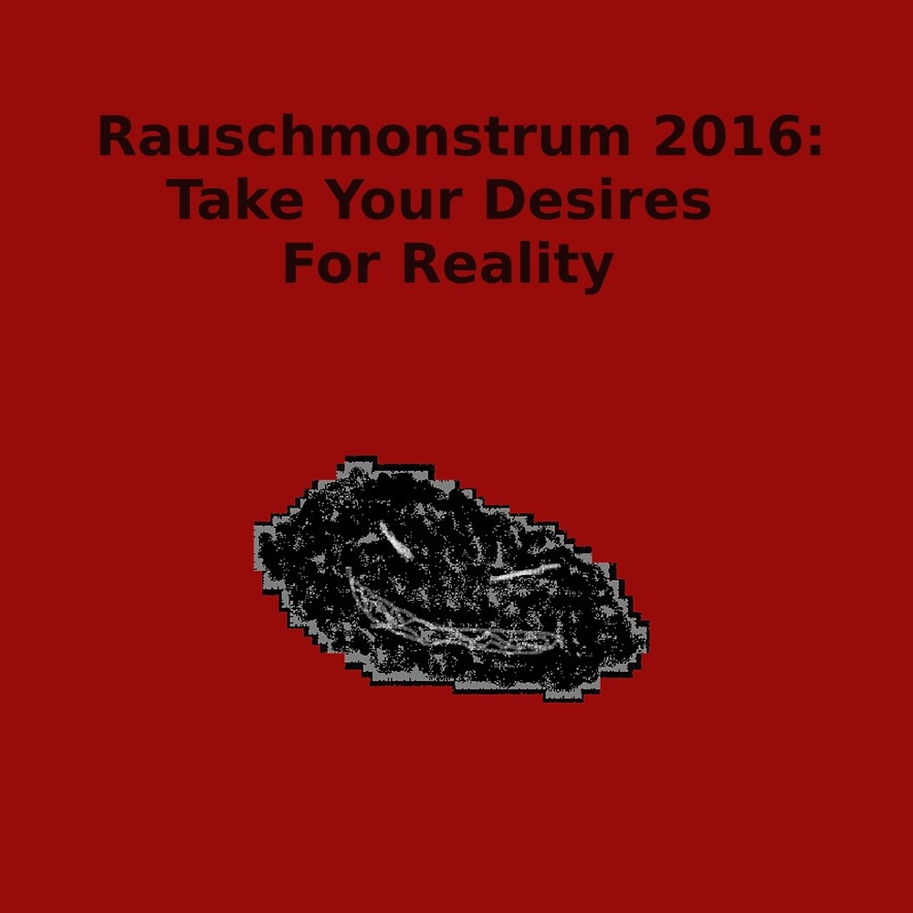 Take Your Desires For Reality by rauschmonstrum