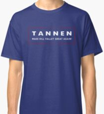 TANNEN: Make Hill Valley Great Again! Classic T-Shirt