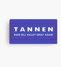 TANNEN: Make Hill Valley Great Again! Canvas Print