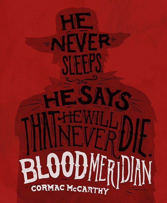 Quot Blood Meridian Art Print Quot Posters By Geekdown Redbubble