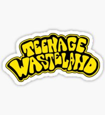 Teenage Wasteland Sticker