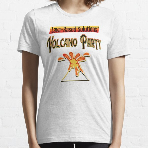Lava-Based Solutions TM - Volcano Party Essential T-Shirt