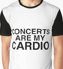 Concerts Are My Cardio Graphic T-Shirt
