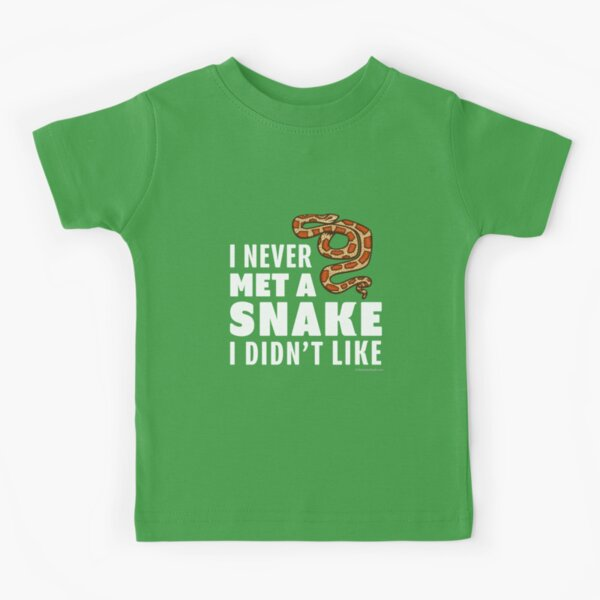I Never Met A Snake I Didn't Like Kids T-Shirt