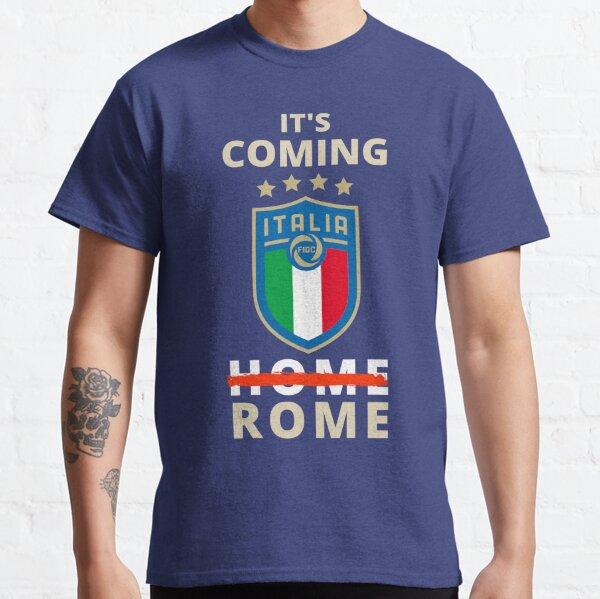 It's Coming to Rome, It's Not Coming Home, ForzaAzzurri, Gift. Classic T-Shirt