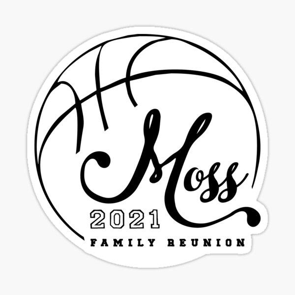 Design #2 Moss Family Reunion Black & White Sticker