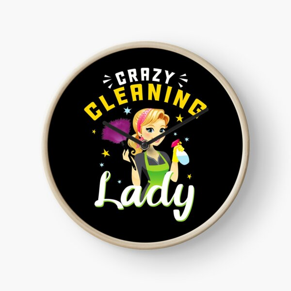 Crazy Cleaning Lady Clock
