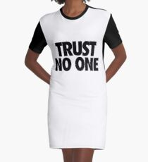 TRUST NO ONE. Graphic T-Shirt Dress
