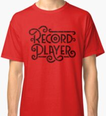Record Player Mono Classic T-Shirt