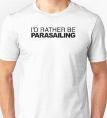 I'd Rather be Parasailing T-Shirt