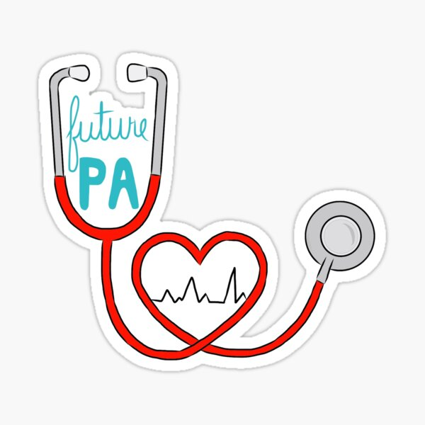 Future PA ( Physician Assistant ) Sticker