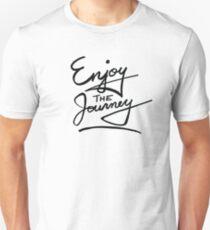 Enjoy the Journey Unisex T-Shirt