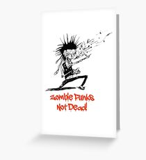 Zombie Punks not Dead Greeting Card