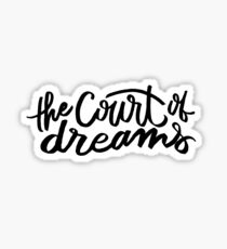 The Court of Dreams Sticker