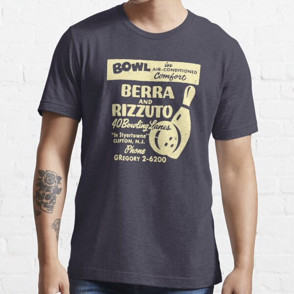 BERRA AND RIZZUTO BOWLING LANES Essential T-Shirt