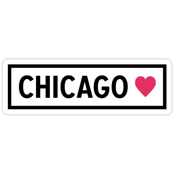 Quot Chicago Quot Stickers By Alison4 Redbubble