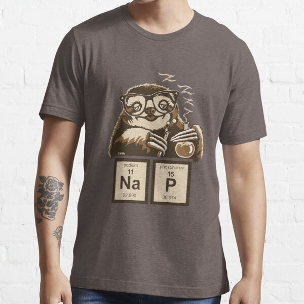 Chemistry sloth discovered nap Essential T-Shirt