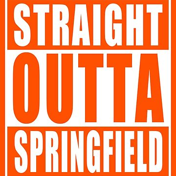 Straight Outta Springfield by adamcampen