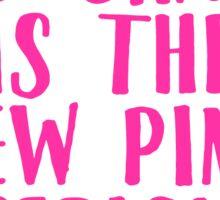 Orange is the New Pink Sticker