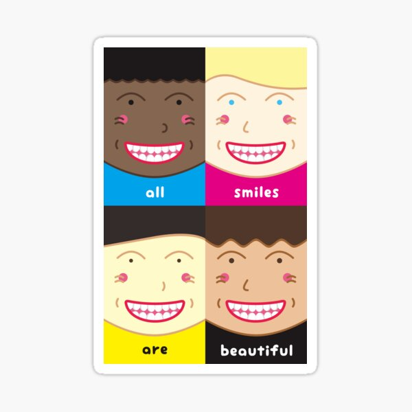 All Smiles Are Beautiful - We All are Equal Sticker