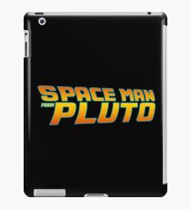 Space Man From Pluto iPad Case/Skin