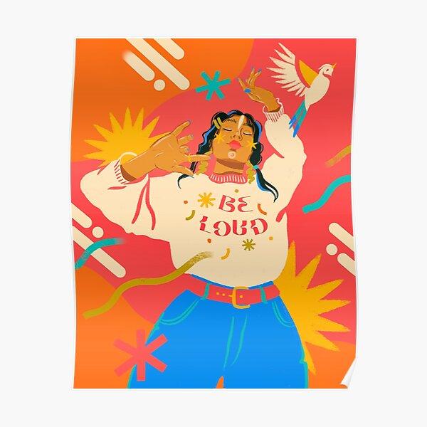 Be Loud Poster