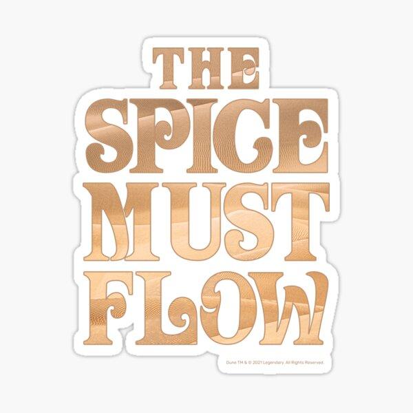 The Spice Must Flow, Dune Sticker
