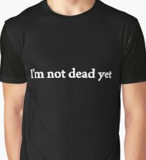David Hasselhoff - I'm Not Dead Yet Graphic T-Shirt