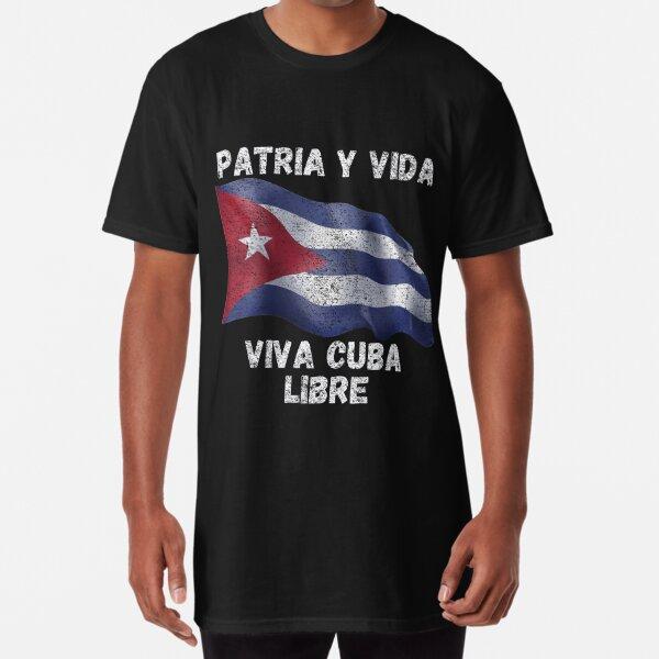 Patria y Vida: Viva Cuba Libre! Long T-Shirt