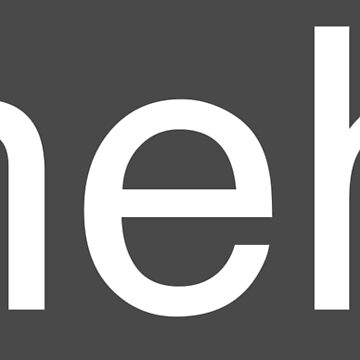 meh.  by geekibiz
