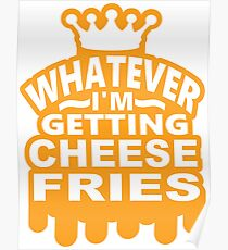 Cheese Fries Poster