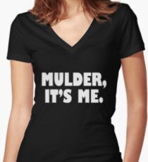 Mulder, It's me white Women's Fitted V-Neck T-Shirt