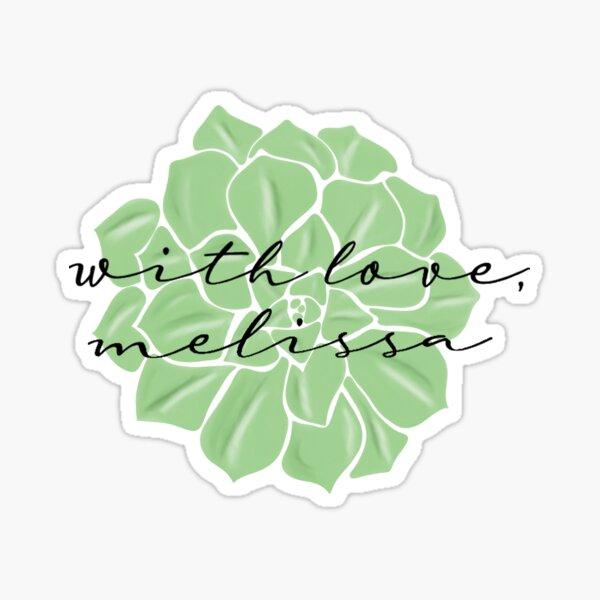 With Love Melissa Logo Succulent Green Sticker