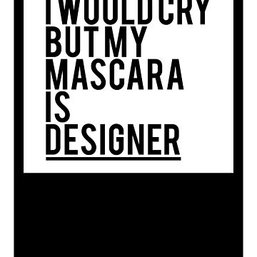 #DesignerMascara by QUIRKYT