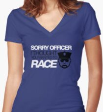 Sorry officer i thought you wanted to race (5) Women's Fitted V-Neck T-Shirt