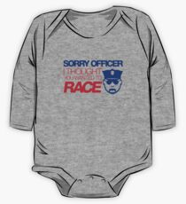Sorry officer i thought you wanted to race (7) One Piece - Long Sleeve