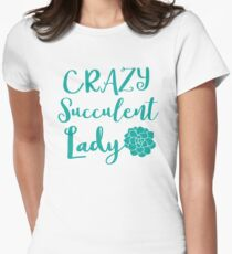 Crazy Succulent lady Women's Fitted T-Shirt