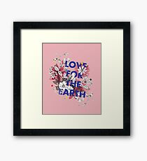 Love for the earth Framed Print
