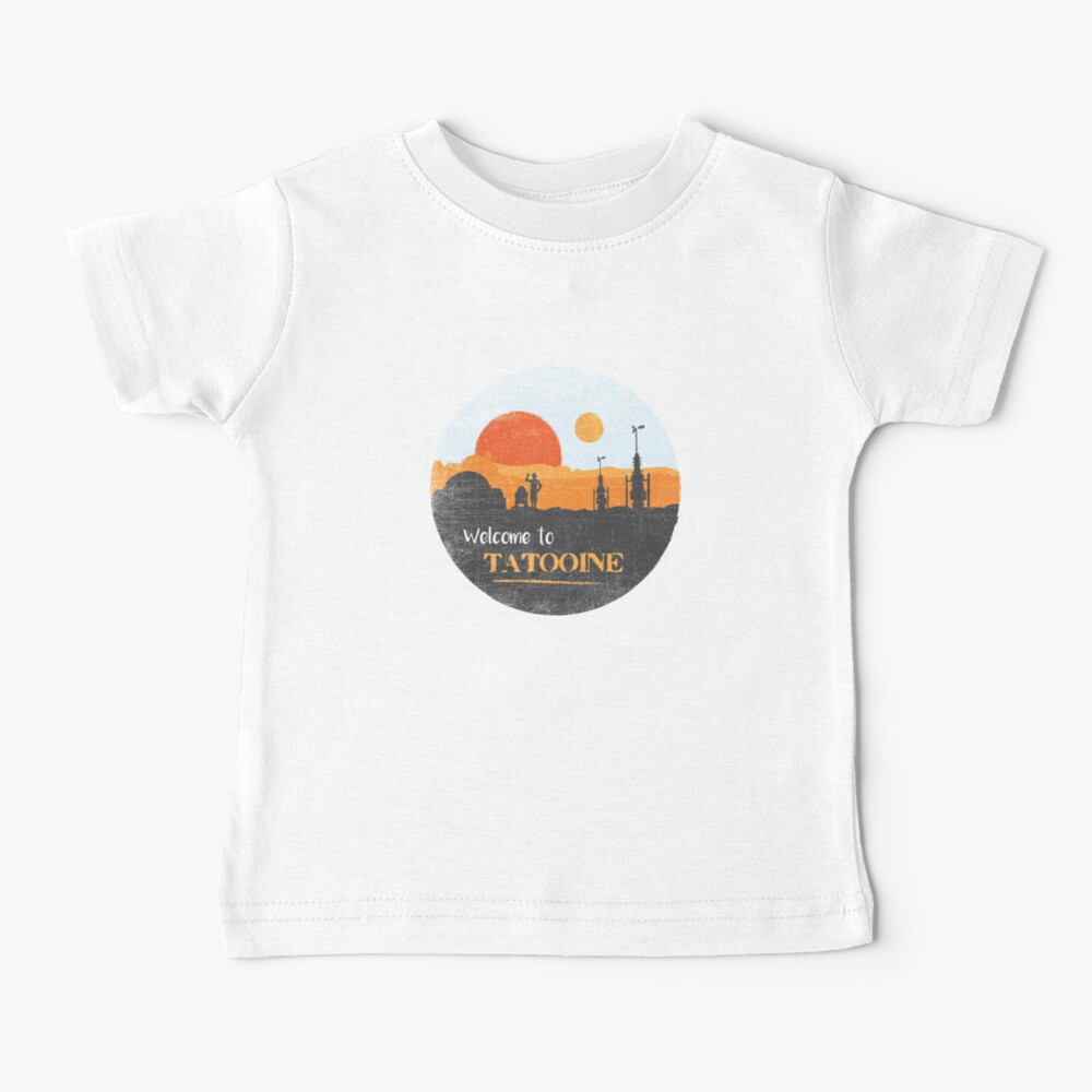 Welcome to Tatooine Baby T-Shirt