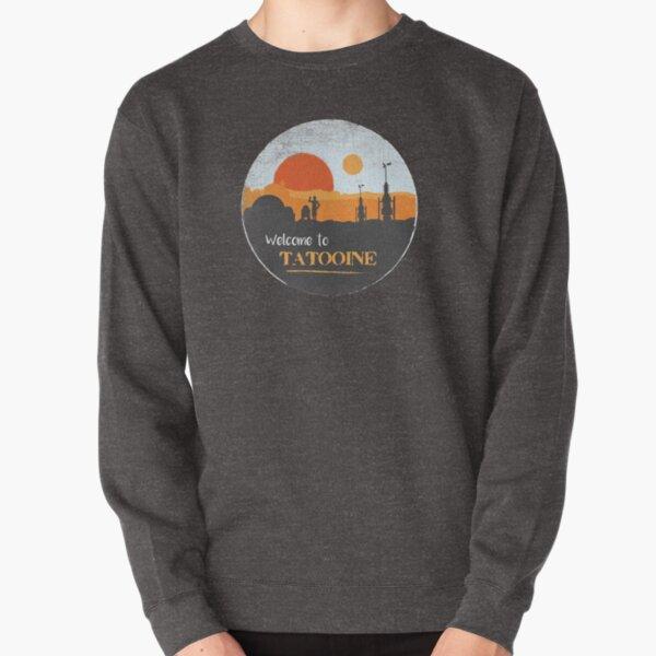 Welcome to Tatooine Pullover Sweatshirt