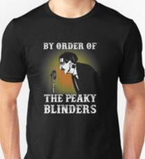 By Order Of the Peaky Blinders. Arthur Shelby. T-Shirt