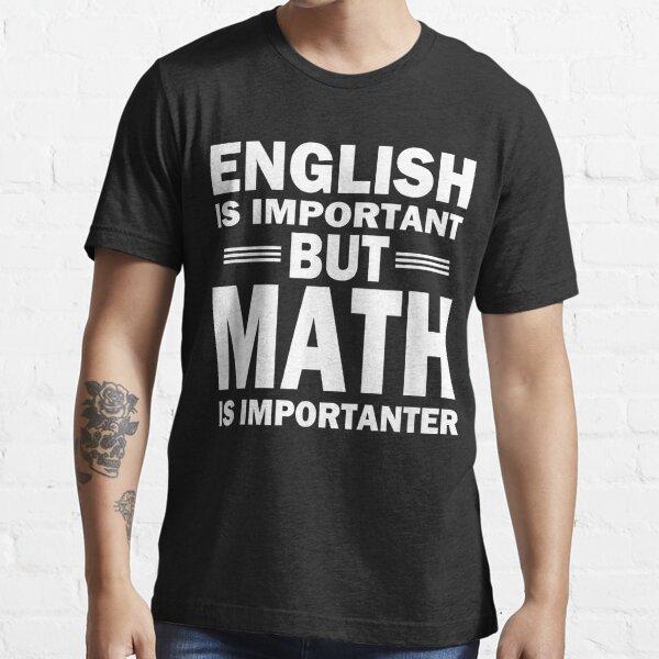 Funny Math Science Nerd Teacher Gift Idea Birthday Essential T-Shirt