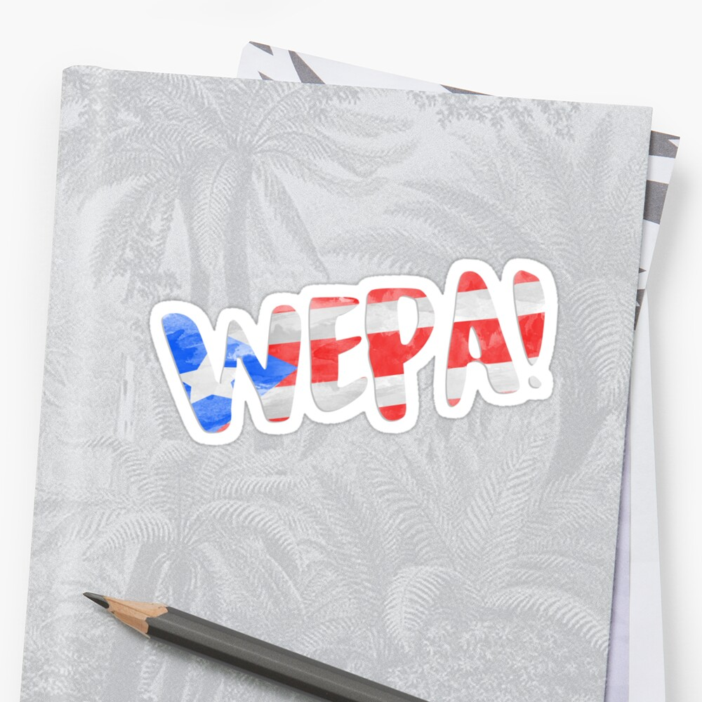 WEPA! | In the Heights Sticker