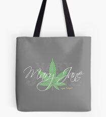 Mary Jane Marijuana Leaf Stoners Shirts And Gifts Tote Bag