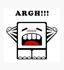 ARGH!!! Photographic Print