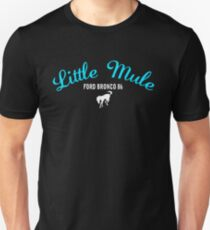 LITTLE MULE - FORD BRONCO - ROMANCING THE STONE T-Shirt