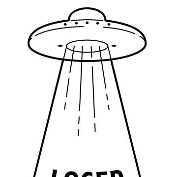 Get in Loser - UFO by ashraae