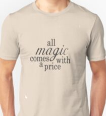 The Price of Magic Unisex T-Shirt