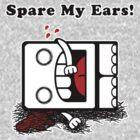 Spare My Ears! by frozenfa