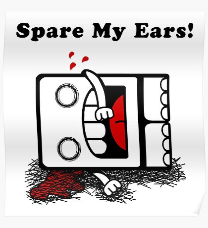 Spare My Ears! Poster